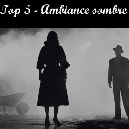 top5ambiancesombre