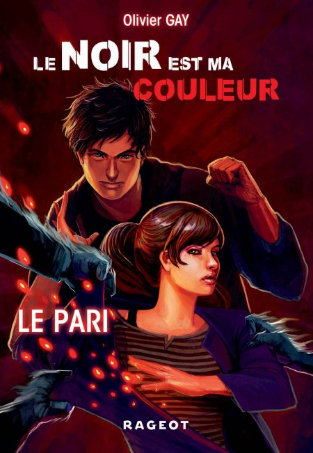 Olivier Gay - Tome 1 saga Le noir est ma couleur