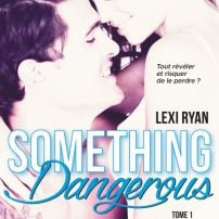 somethingdangerous