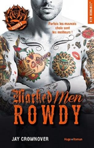 Marked Men 5 Rowdy