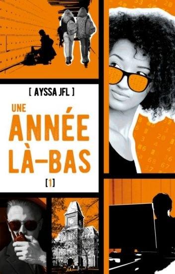 Résultat d'images pour JFL Ayssa – Une année là bas : tome 1