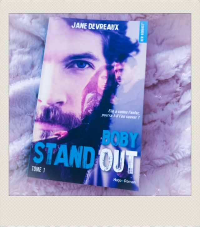 Stand out de Jane Devreaux, tome 1 Boby