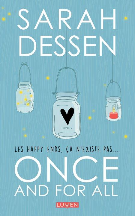 Sarah Dessen, Once and for all, français