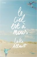 Le ciel est à nous de Luke Allnutt